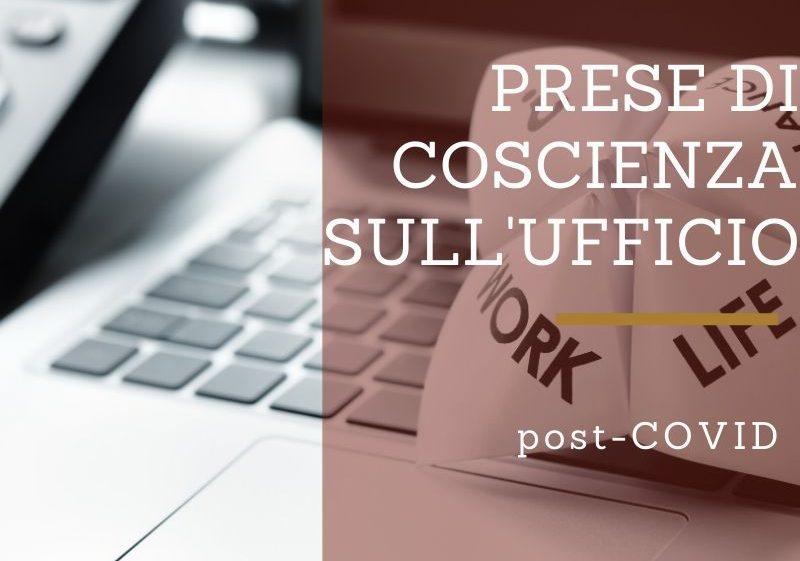PRESE DI COSCIENZA SULL'UFFICIO POST-COVID